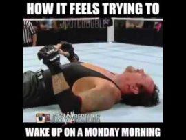 Waking up on monday morning