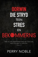 Oorwin-die-stryd-teen-stress
