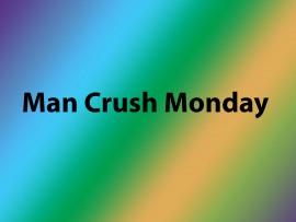 man-crush-monday