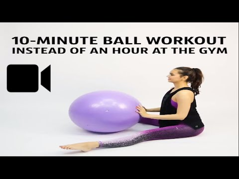 Get in shape with this 10 Minute ball workout!