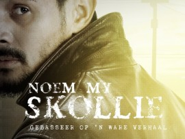 Noem My Skollie brings home the idea that we make ourselves through story.