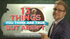 13 Things You Think Are True, But Aren't