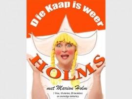 PRODUKSIE: Die eenvrouvertoning 'Die Kaap is weer Holms' sal op 6 Mei by Hoërskool Dinamika aangebied word. Kaartjies is reeds beskikbaar.