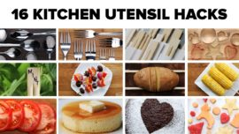 16 hacks you can try with your kitchen utensils