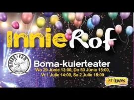 InnieRof 2016 – Boma-Kuierteater