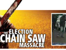 Election chainsaw massacre