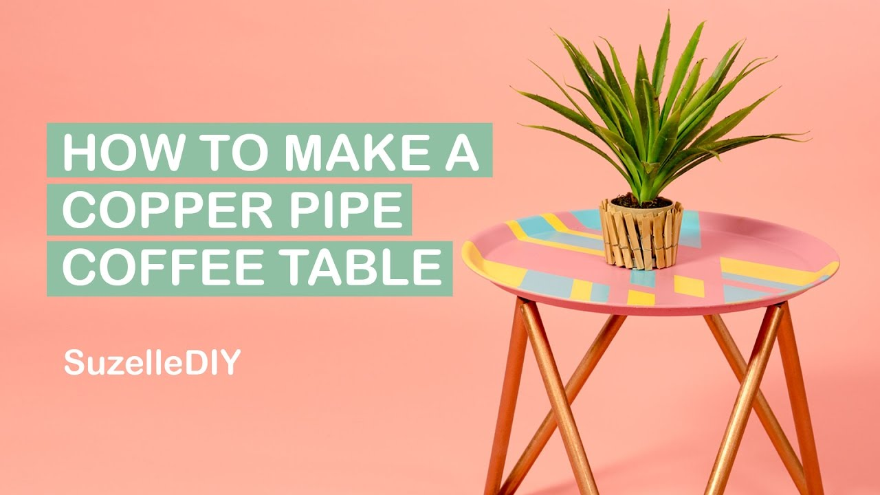 How to make a copper pipe coffee table