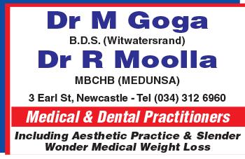 Drs M Goga & R Moolla Tel: 034 312 6960
