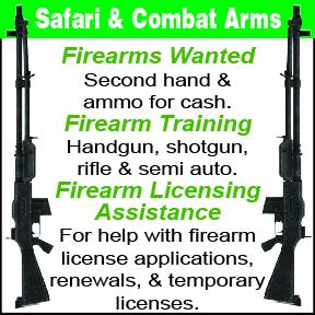 Safari & Combat  Arms Tel: 034 312 5189