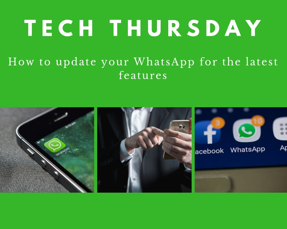 Tech Thursday: How to update your WhatsApp for the latest