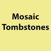 Mosaic Tombstones
